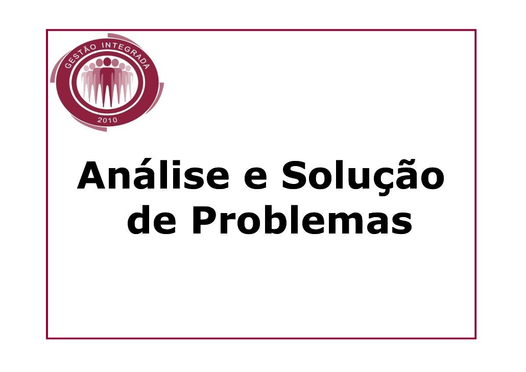 Processo de Analise e Solucao de Problemas