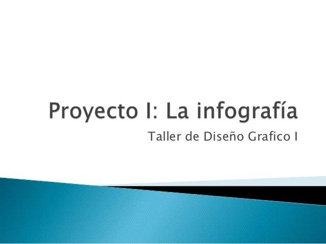 8 proyecto2tallerdediseoiinfografia-110421222754-phpapp02