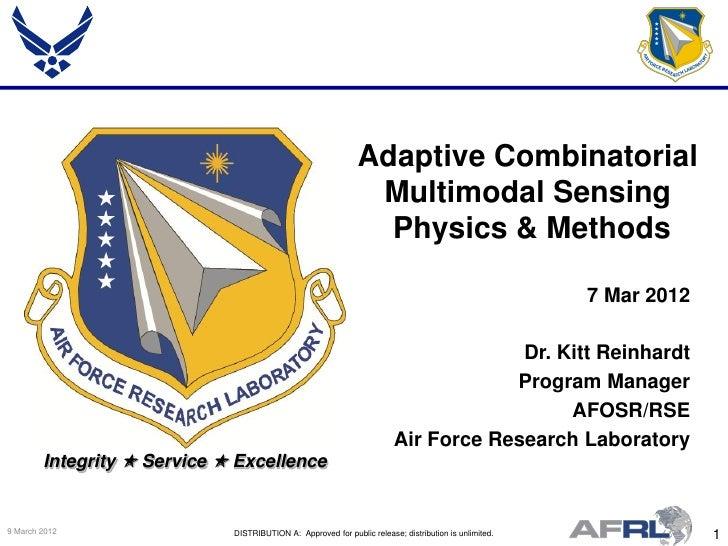 Reinhardt - Adaptive Combinatorial Multimodal Sensing Physics & Methods - Spring Review 2012