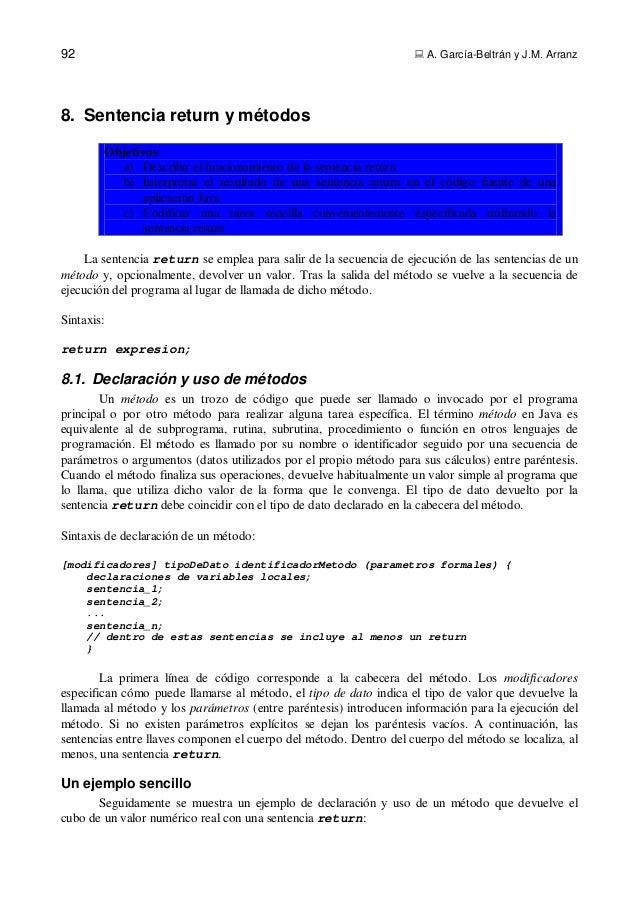 92  A. García-Beltrán y J.M. Arranz8. Sentencia return y métodosObjetivos:a) Describir el funcionamiento de la sentencia ...