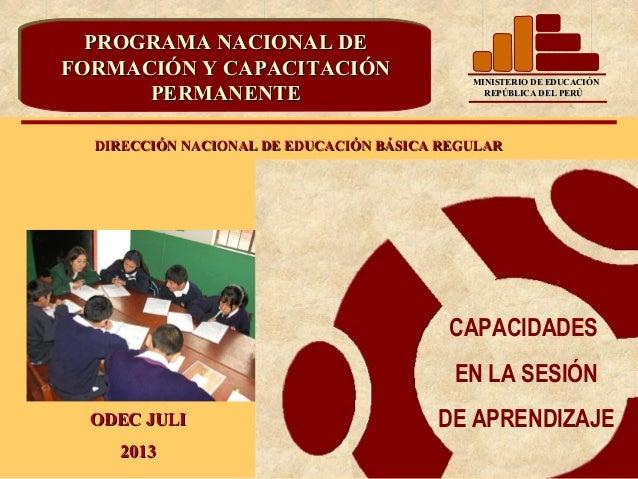 PROGRAMA NACIONAL DE  PROGRAMA NACIONAL DEFORMACIÓN Y CAPACITACIÓNFORMACIÓN Y CAPACITACIÓN                    MINISTERIO D...