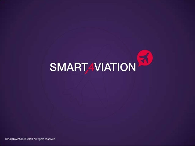 Smart4Aviation © 2010 All rights reserved.