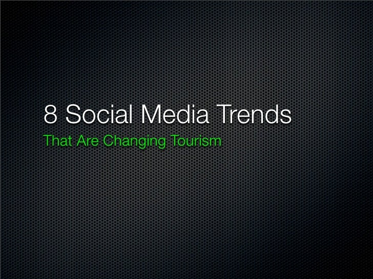 8 Socail Media Trends Changing Tourism