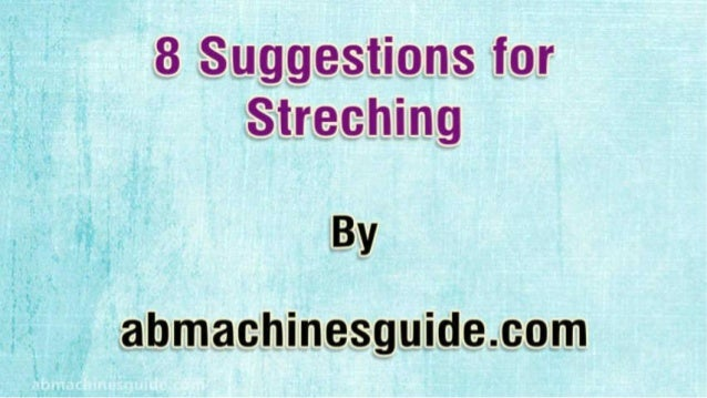 8 Suggestions for Stretching & Better Flexibility
