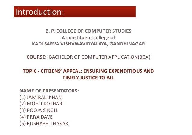 Introduction:Introduction: B. P. COLLEGE OF COMPUTER STUDIES A constituent college of KADI SARVA VISHVWAVIDYALAYA, GANDHIN...