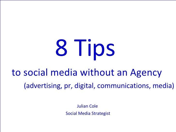 8 Tips To Social Media