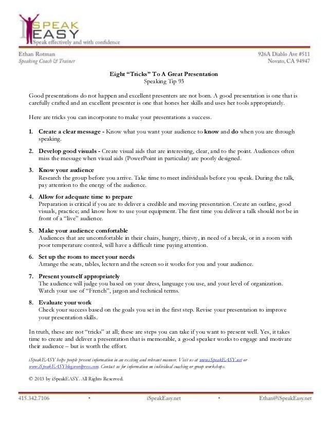 """Eight """"Tricks"""" To A Great Presentation Speaking Tip 93 Good presentations do not happen and excellent presenters are not b..."""