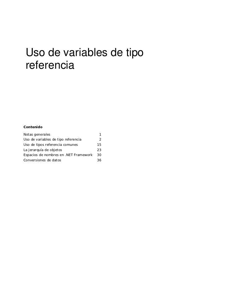 Uso de variables de tipo  referencia     Contenido  Notas generales                         1 Uso de variables de tipo ref...