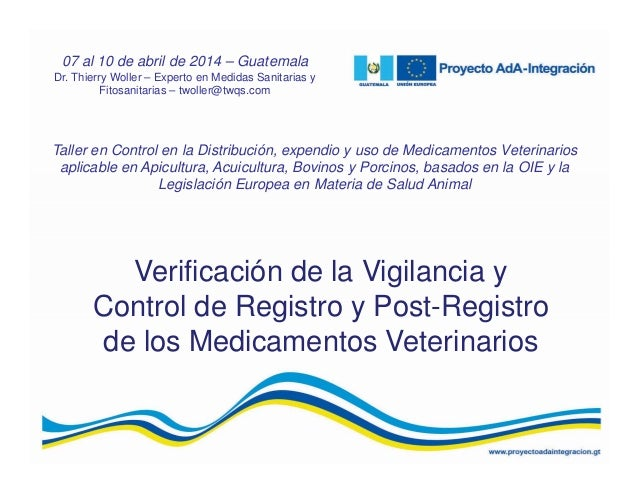 Verificación de la Vigilancia y Control de Registro y Post-Registro de los Medicamentos Veterinarios