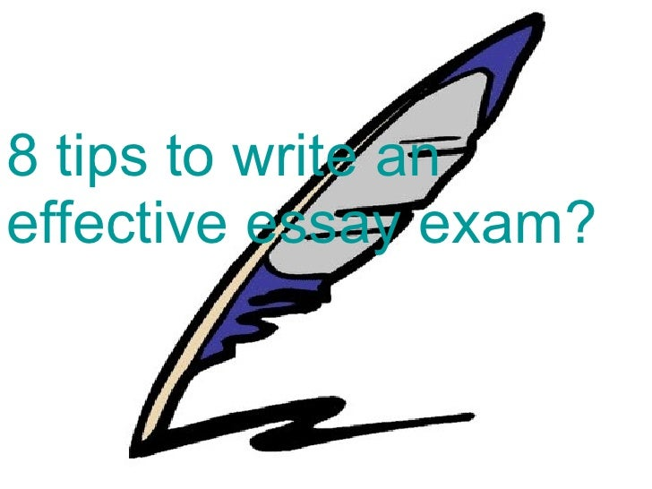 8 tips to write an effective essay exam?