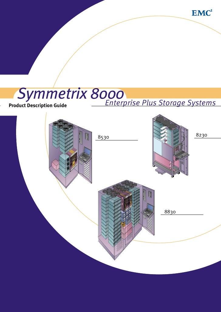 Symmetrix 8000 Plus Storage Systems               EnterpriseProduct Description Guide                            8530     ...
