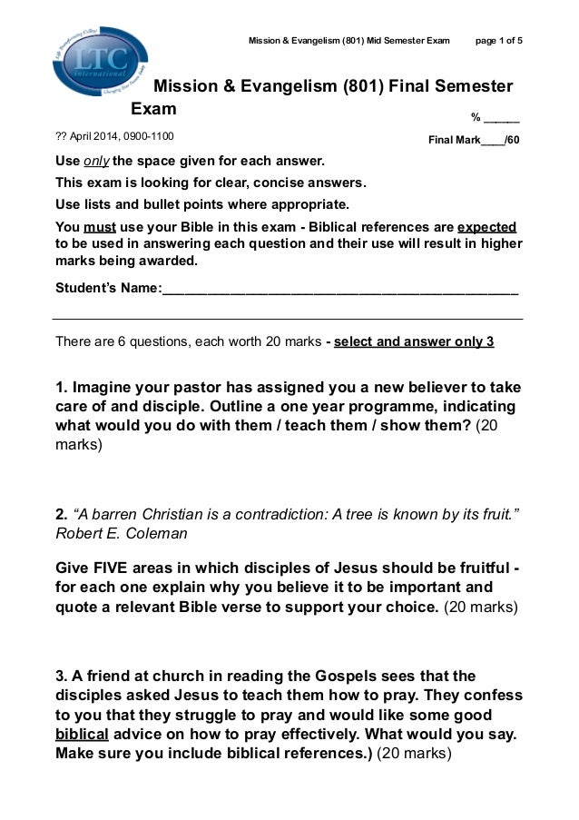 Mission & Evangelism (801) Mid Semester Exam page ! of !1 5 Mission & Evangelism (801) Final Semester Exam ?? April 2014, ...