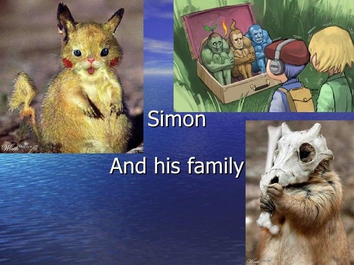 Simon And his family