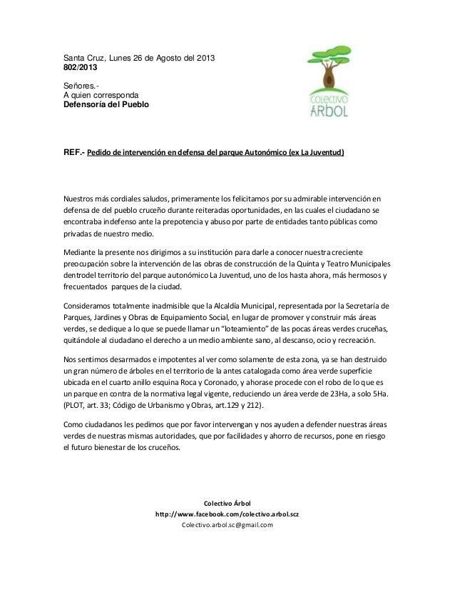 Santa Cruz, Lunes 26 de Agosto del 2013 802/2013 Señores.- A quien corresponda Defensoría del Pueblo REF.- Pedido de inter...