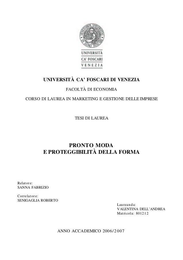 UNIVERSITÀ CA' FOSCARI DI VENEZIA                     FACOLTÀ DI ECONOMIA   CORSO DI LAUREA IN MARKETING E GESTIONE DELLE ...