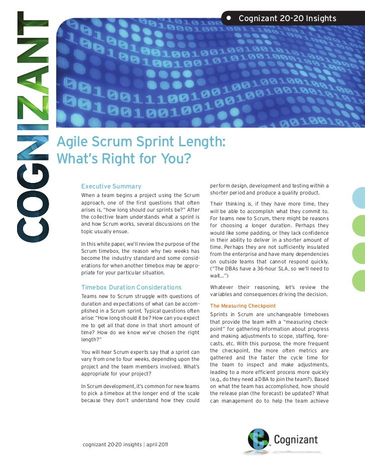 •     Cognizant 20-20 InsightsAgile Scrum Sprint Length:What's Right for You?   Executive Summary                         ...