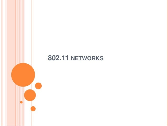 802.11 NETWORKS