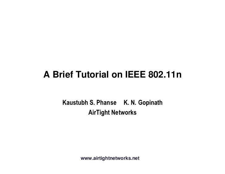 A Brief Tutorial on IEEE 802.11n             www.airtightnetworks.net