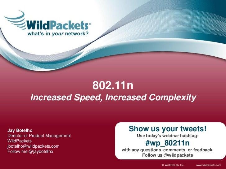 802.11n - Increased Speed Increased Complexity