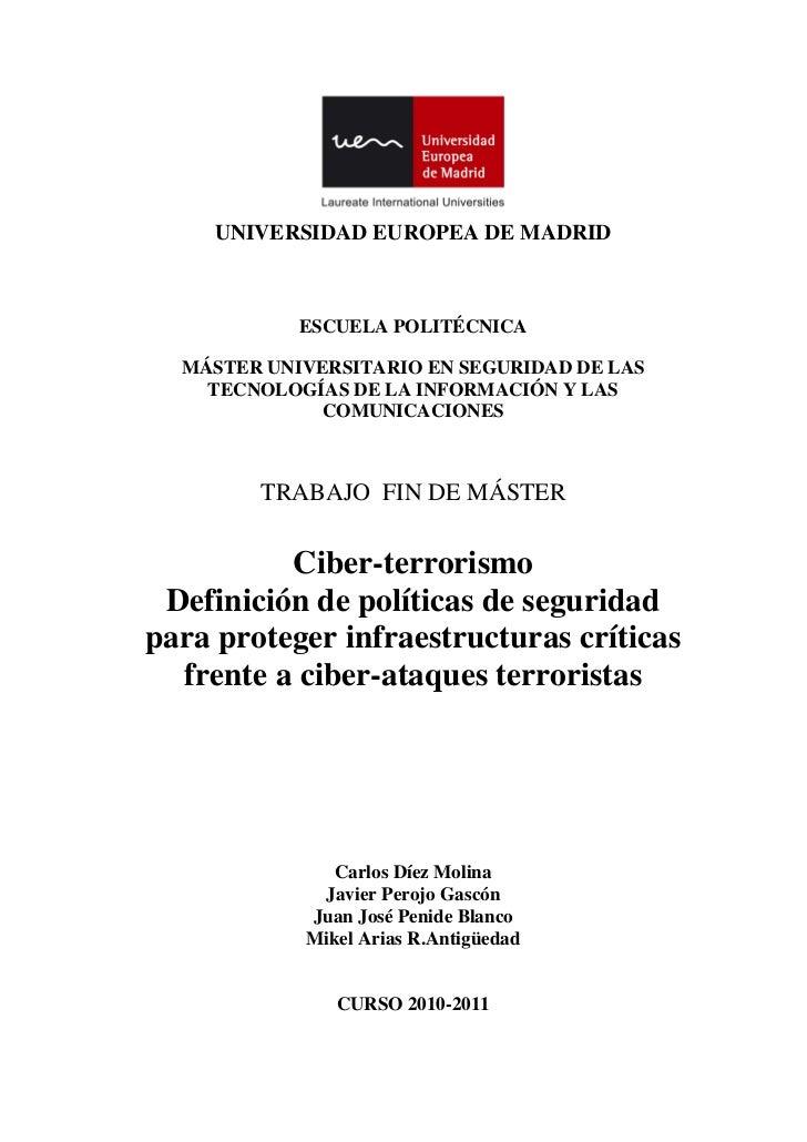 Ciber-terrorismo - Definición de políticas de seguridad para proteger infraestructuras críticas frente a ciber-ataques terroristas