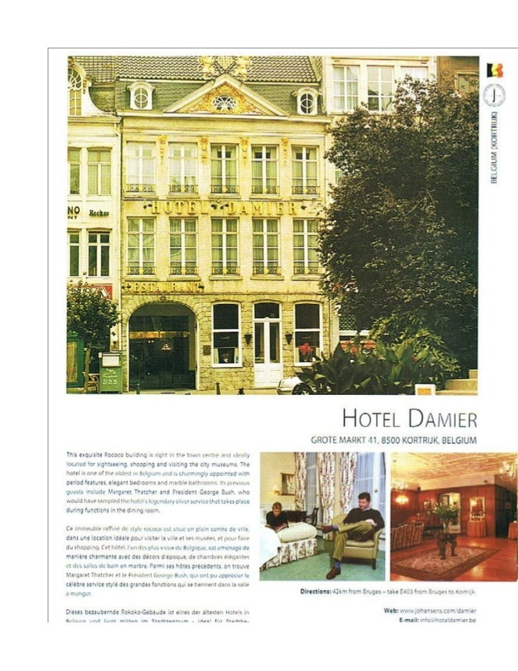 'Wonderful service in this outstanding hotel' Condé Nast Joh '04