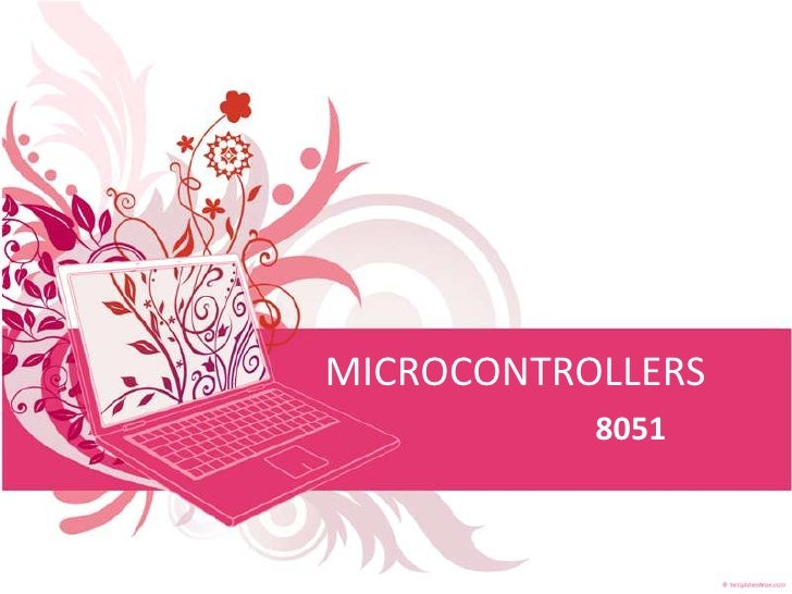MICROCONTROLLERS            8051