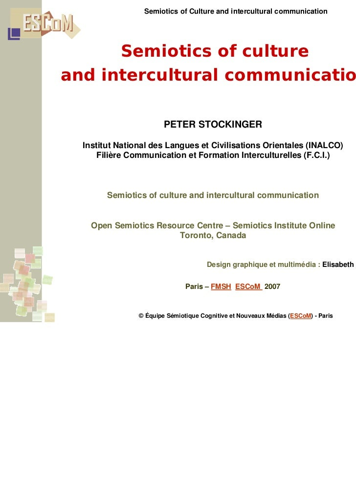 Semiotics of Culture and intercultural communication      Semiotics of cultureand intercultural communication             ...