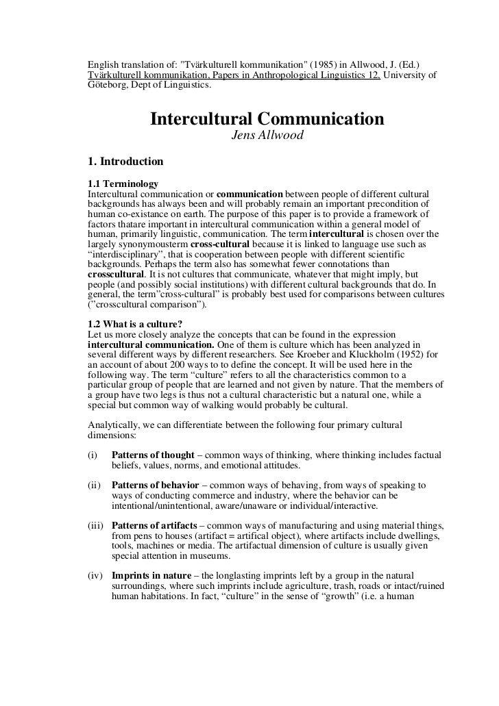 "English translation of: ""Tvärkulturell kommunikation"" (1985) in Allwood, J. (Ed.)Tvärkulturell kommunikation, Papers in An..."