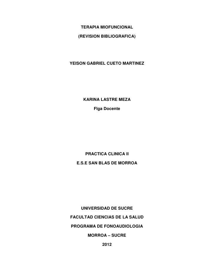 TERAPIA MIOFUNCIONAL   (REVISION BIBLIOGRAFICA)YEISON GABRIEL CUETO MARTINEZ     KARINA LASTRE MEZA         Flga Docente  ...