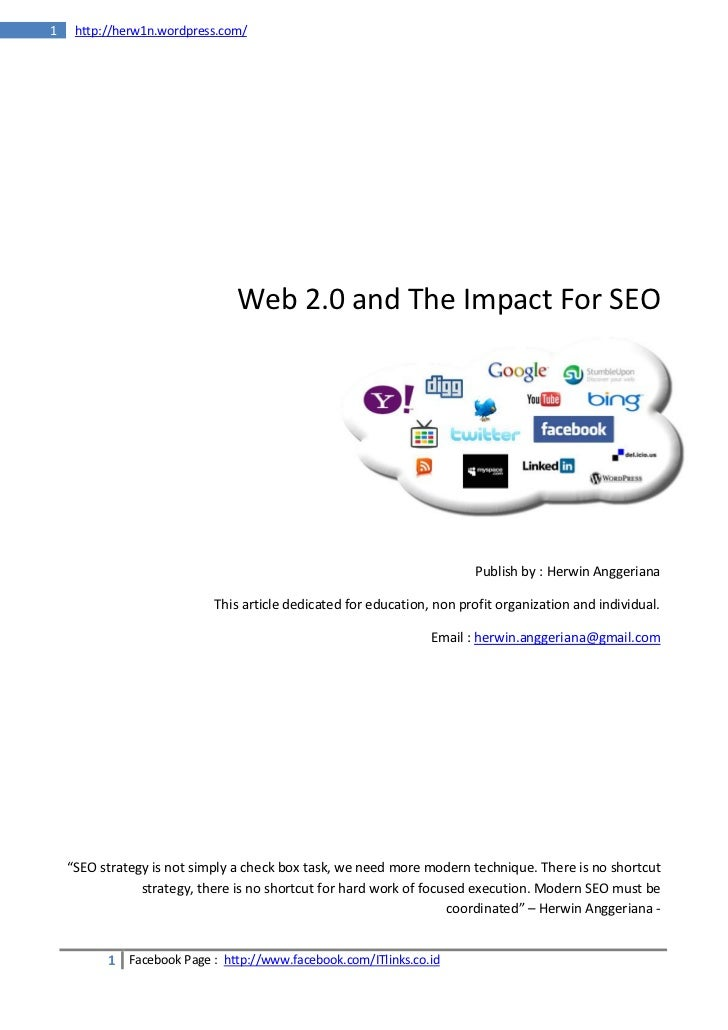 1    http://herw1n.wordpress.com/                                Web 2.0 and The Impact For SEO                           ...