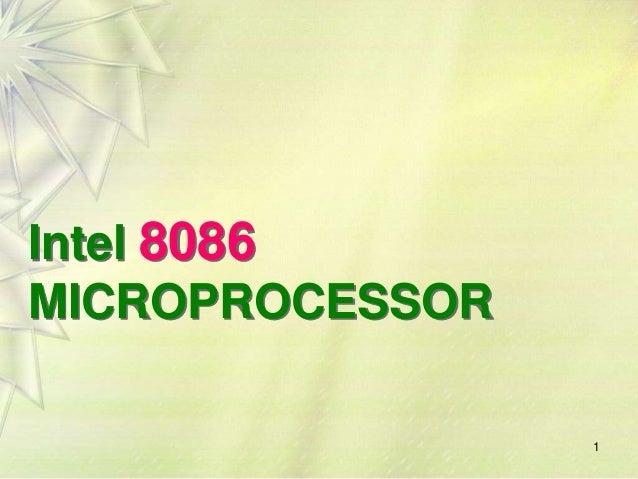 Intel 8086 MICROPROCESSOR 1
