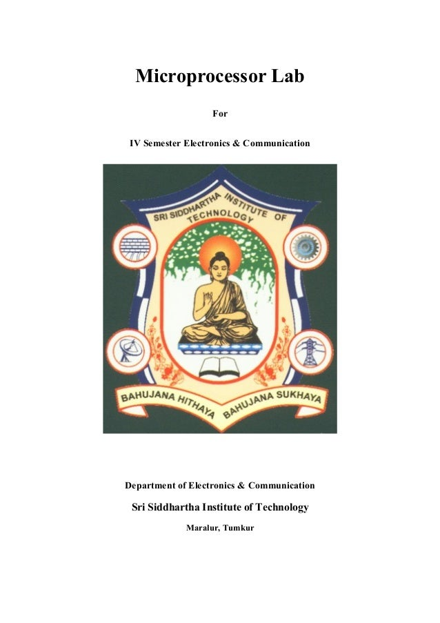 Microprocessor Lab For IV Semester Electronics & Communication Department of Electronics & Communication Sri Siddhartha In...
