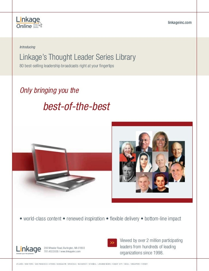 linkageinc.com   Introducing   Linkage's Thought Leader Series Library   80 best-selling leadership broadcasts right at yo...