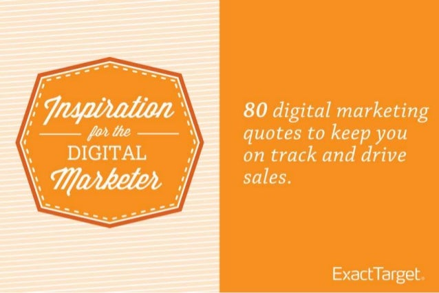 80 Digital Marketing Quotes to Drive Motivation