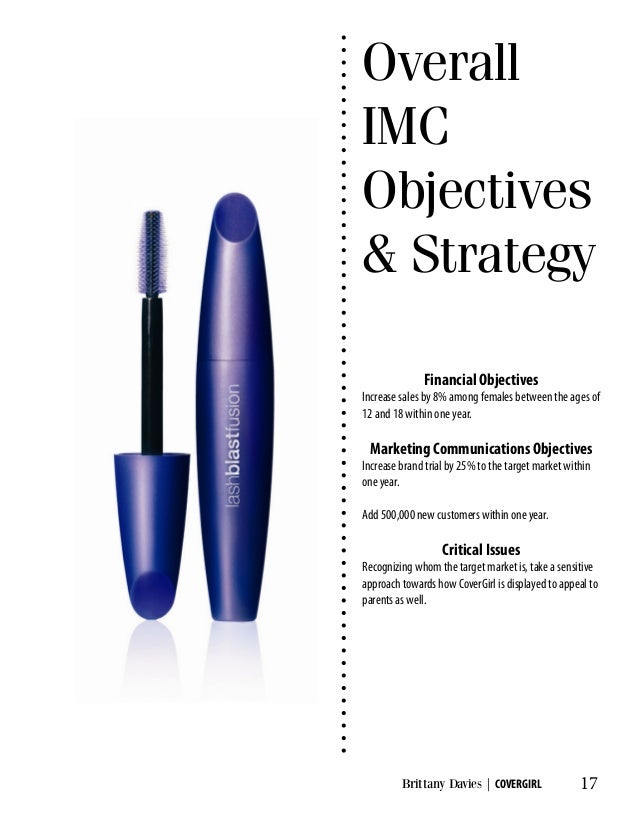 covergirl imc Ethical standards for business are important, particularly in the age of the internet where information is accessible to anyone and may remain online indefinitely false advertising is a familiar.