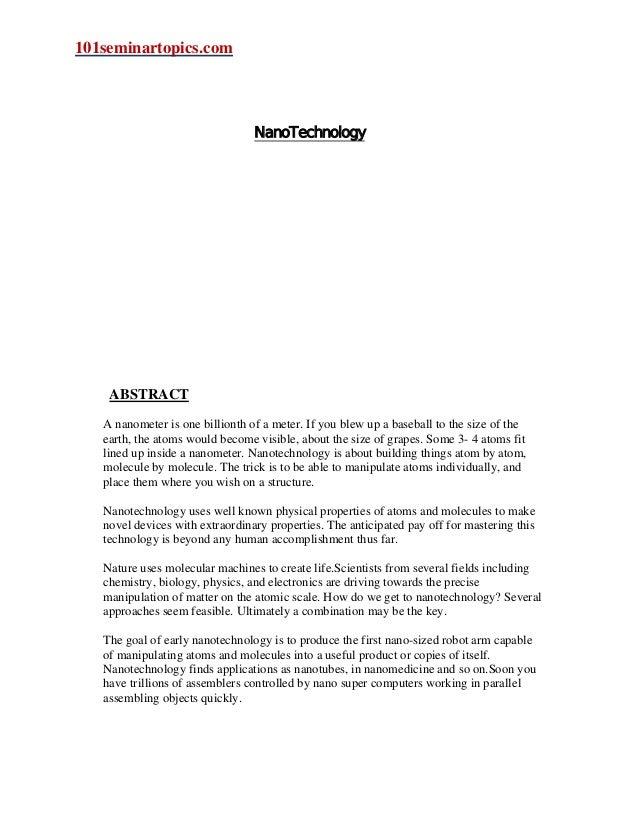 101seminartopics.com                                 NanoTechnology    ABSTRACT   A nanometer is one billionth of a meter....