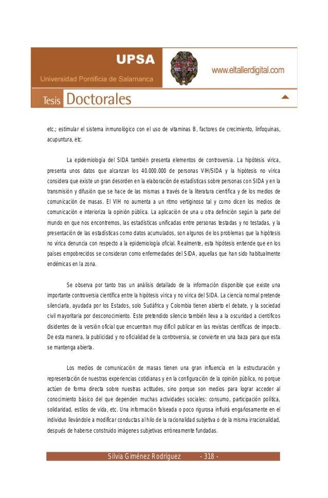 Silvia Giménez Rodríguez - 318 - etc.; estimular el sistema inmunológico con el uso de vitaminas B, factores de crecimient...