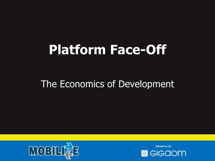 Platform Face-Off The Economics of Development