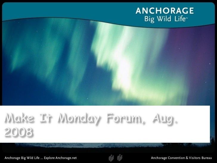 Anchorage Chamber Monday Forum: Anchorage Convention & Visitors Bureau