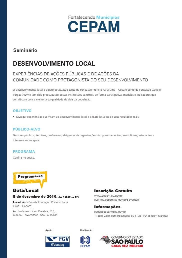 municípiosSeminárioDeSenvolvimento localExPERiênCiAS dE AçõES PúbLiCAS E dE AçõES dACoMUnidAdE CoMo PRotAgoniStA do SEU dE...