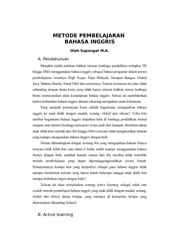 METODE PEMBELAJARAN                 BAHASA INGGRIS                          Oleh Supangat M.A.   A. Pendahuluan     Mungki...