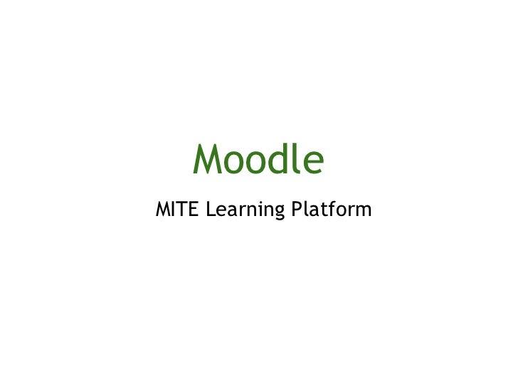 Moodle MITE Learning Platform