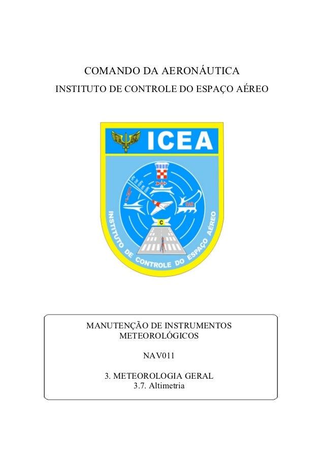 COMANDO DA AERONÁUTICAINSTITUTO DE CONTROLE DO ESPAÇO AÉREO     MANUTENÇÃO DE INSTRUMENTOS          METEOROLÓGICOS        ...