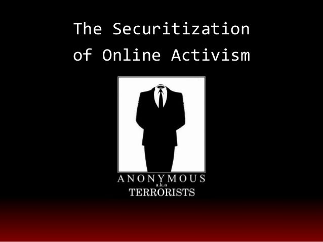 The Securitizationof Online Activism