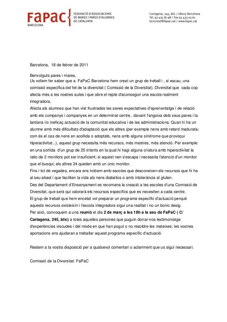 Barcelona, 18 de febrer de 2011Benvolguts pares i mares,Us voliem fer saber que a FaPaC Barcelona hem creat un grup de tre...