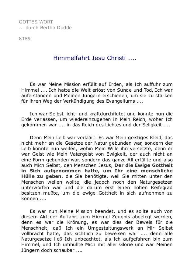 GOTTES WORT ... durch Bertha Dudde 8189 Himmelfahrt Jesu Christi .... Es war Meine Mission erfüllt auf Erden, als Ich auff...