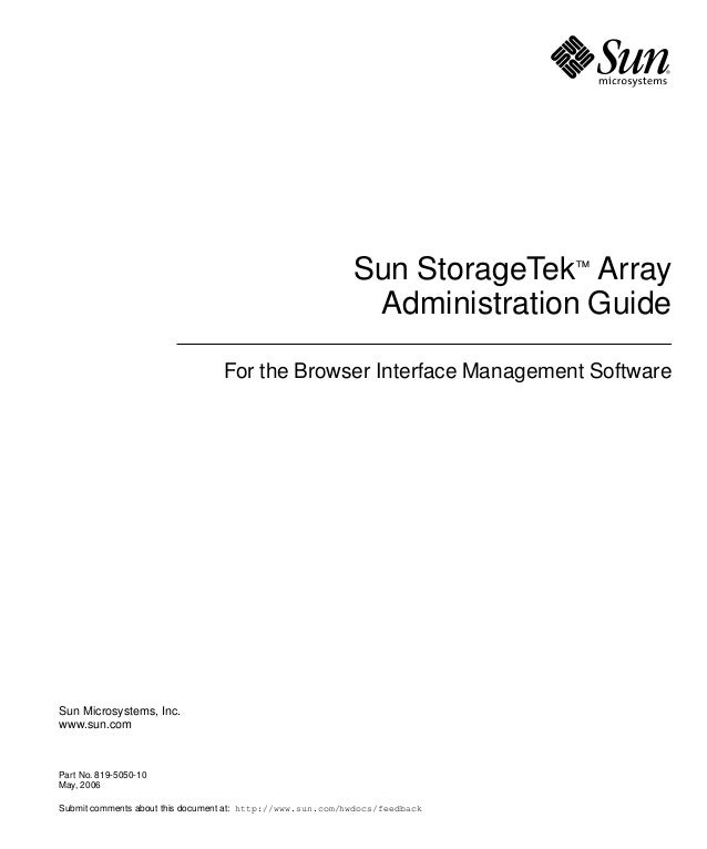 Sun Microsystems, Inc. www.sun.com Submit comments about this document at: http://www.sun.com/hwdocs/feedback Sun StorageT...