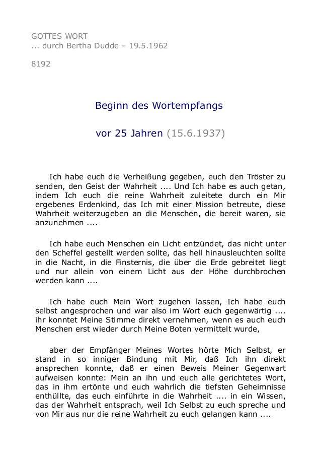 GOTTES WORT ... durch Bertha Dudde – 19.5.1962 8192 Beginn des Wortempfangs vor 25 Jahren (15.6.1937) Ich habe euch die Ve...