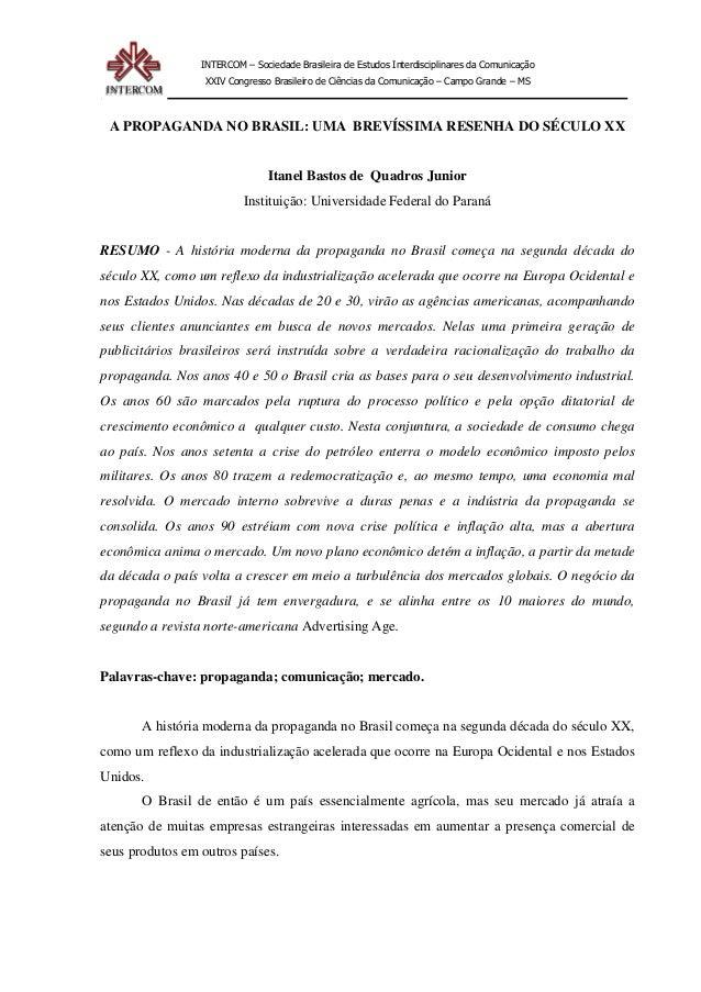 INTERCOM – Sociedade Brasileira de Estudos Interdisciplinares da Comunicação XXIV Congresso Brasileiro de Ciências da Comu...