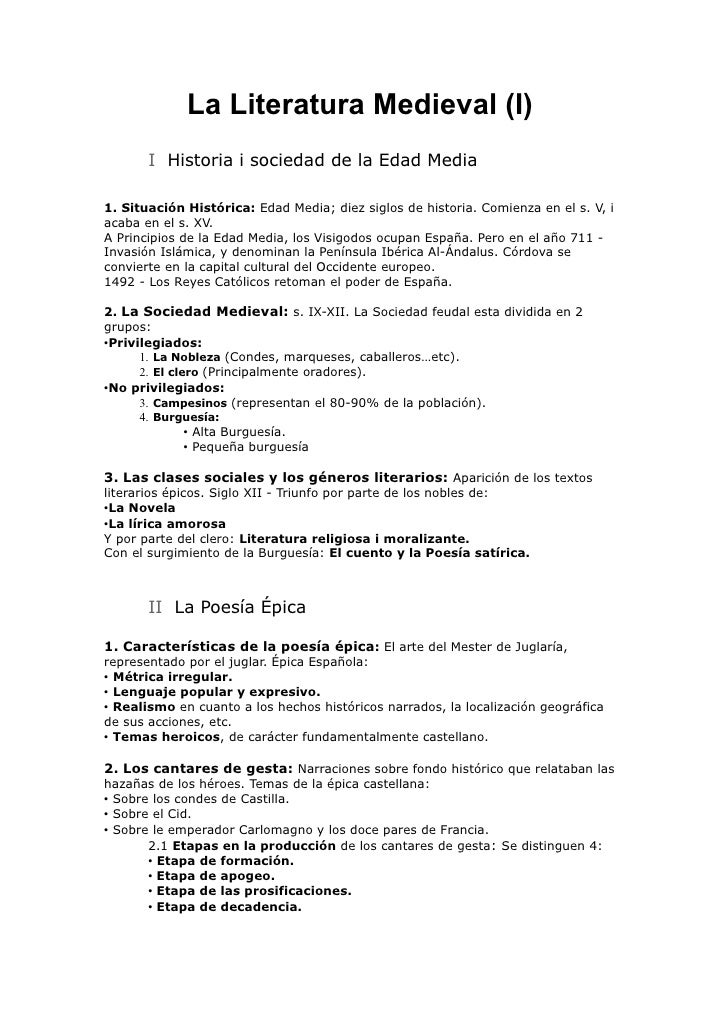 La Literatura Medieval (I)       I Historia i sociedad de la Edad Media1. Situación Histórica: Edad Media; diez siglos de ...